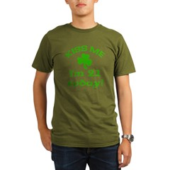 Kiss Me I'm 21 on St Patricks Day Organic Men's T-Shirt (dark)