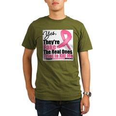 Yes, They're Fake Breast Canc Organic Men's T-Shirt (dark)