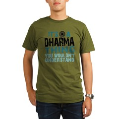 Its a Dharma Thing Organic Men's T-Shirt (dark)