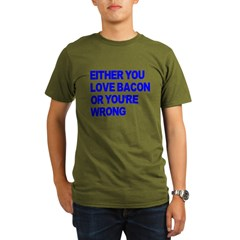Either you love bacon or you' Organic Men's T-Shirt (dark)