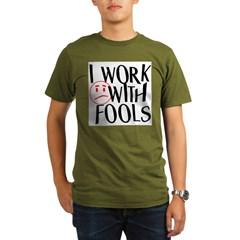 I work with FOOLS Organic Men's T-Shirt (dark)