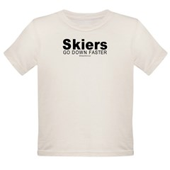 Skiers go down faster - Infant Creeper Organic Toddler T-Shirt