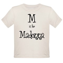 M Is For Madonna Infant Creeper Organic Toddler T-Shirt