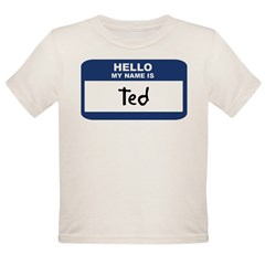 Hello: Ted Organic Toddler T-Shirt