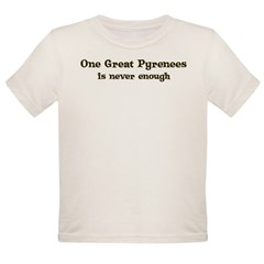 One Great Pyrenees Organic Toddler T-Shirt
