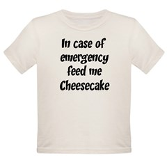 Feed me Cheesecake Organic Toddler T-Shirt