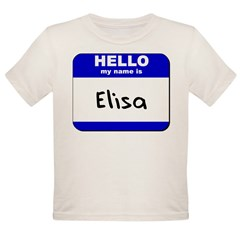 hello my name is elisa Organic Toddler T-Shirt