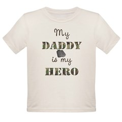 My Daddy Is My Hero Organic Toddler T-Shirt