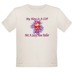 My COP Hero Organic Toddler T-Shirt