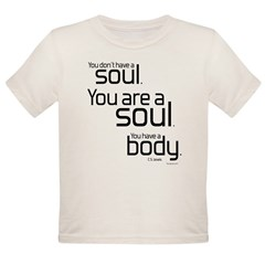 You Are A Soul Organic Toddler T-Shirt