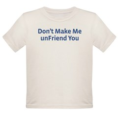 unFriend Organic Toddler T-Shirt
