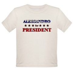 ALESSANDRO for president Organic Toddler T-Shirt