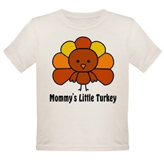 Mommy's Litttle Turkey Organic Toddler T-Shirt