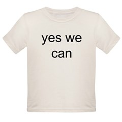 obama yes we can Organic Toddler T-Shirt