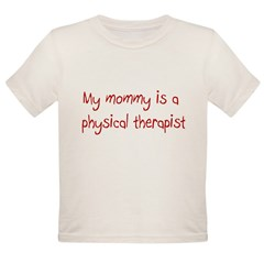 Physical Therapy Organic Toddler T-Shirt