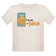 On The Juice Organic Toddler T-Shirt