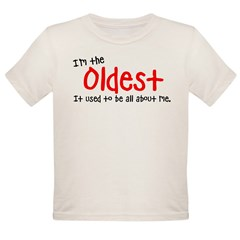 I'm the oldes Organic Toddler T-Shirt