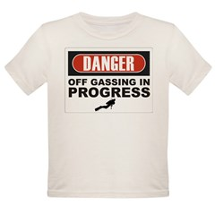 Danger Off Gassing Organic Toddler T-Shirt