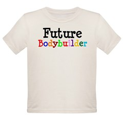 Bodybuilder Organic Toddler T-Shirt