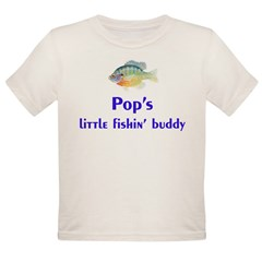 pop's fishin buddy Organic Toddler T-Shirt