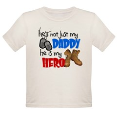 He's not just my Daddy, He is Organic Toddler T-Shirt