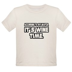 """It's Wine Time"" Organic Toddler T-Shirt"