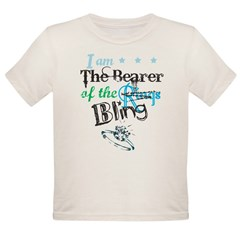 I am . . . The Bearer of The Bling Organic Toddler T-Shirt