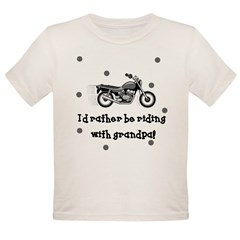 Rather be riding with Grandpa Baby Organic Toddler T-Shirt
