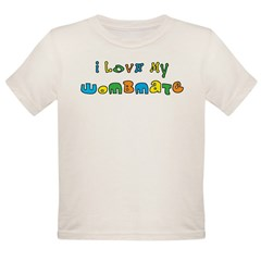I Love My Wombmate Organic Toddler T-Shirt