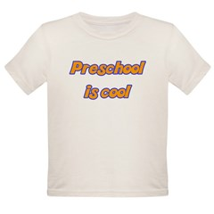 Preschool is cool - Organic Toddler T-Shirt