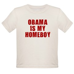 OBAMA IS MY HOMEBOY Organic Toddler T-Shirt
