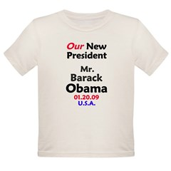 Mr. President Inauguration Obama Organic Toddler T-Shirt
