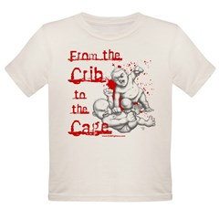 Crib to the Cage Hardcore Organic Toddler T-Shirt