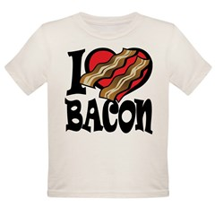 I Love Bacon Organic Toddler T-Shirt