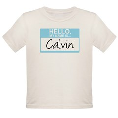 Hello, My Name is Calvin Onesie Organic Toddler T-Shirt