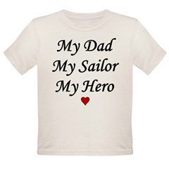 Navy My Dad Sailor Hero Infant Creeper Organic Toddler T-Shirt