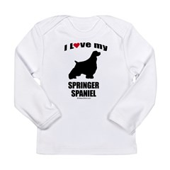 I Love my Springer Spaniel ~ Infant Creeper Long Sleeve Infant T-Shirt