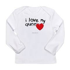 I Love My Aunt Infant Creeper Long Sleeve Infant T-Shirt