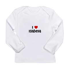 I * Isabela Long Sleeve Infant T-Shirt