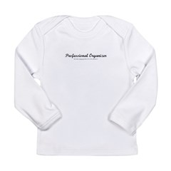 Professional Organizer Clock Long Sleeve Infant T-Shirt