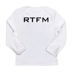 RTFM Infant Creeper Long Sleeve Infant T-Shirt