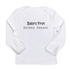 Baby's First Hockey Season Infant Creeper Long Sleeve Infant T-Shirt