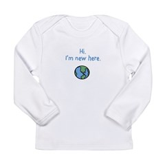 I'm new here. Long Sleeve Infant T-Shirt