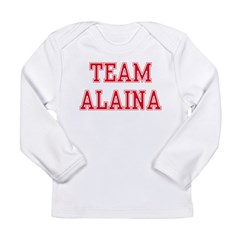 TEAM ALAINA Long Sleeve Infant T-Shirt