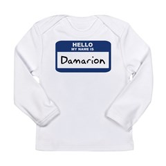 Hello: Damarion Long Sleeve Infant T-Shirt