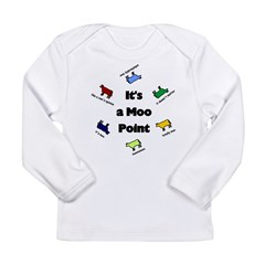 It's a Moo Point Long Sleeve Infant T-Shirt