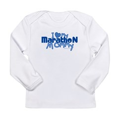 I Love My Marathon Mommy Long Sleeve Infant T-Shirt