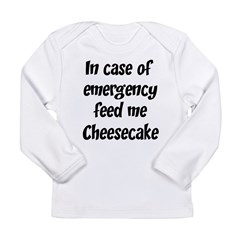 Feed me Cheesecake Long Sleeve Infant T-Shirt