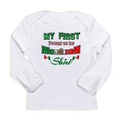 Mexican Baby Long Sleeve Infant T-Shirt