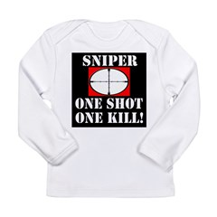 Sniper - One Shot - One Kill! Long Sleeve Infant T-Shirt